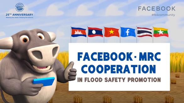 Facebook hợp tác cung cấp thông tin cảnh báo lũ sớm ven sông Mekong - Ảnh 1.