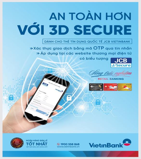 VietinBank triển khai tính năng bảo mật 3D Secure cho thẻ Tín dụng Quốc tế JCB - Ảnh 1.