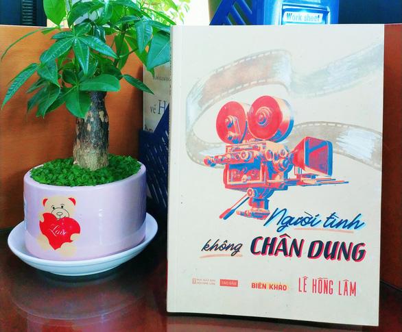 Tài tử minh tinh Sài Gòn dập dìu trong cuốn Người tình không chân dung - Ảnh 2.