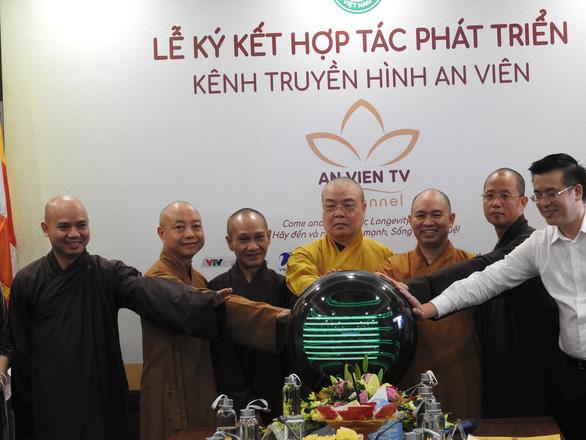 Giáo hội Phật giáo Việt Nam tiếp quản kênh Truyền hình An Viên - Ảnh 1.