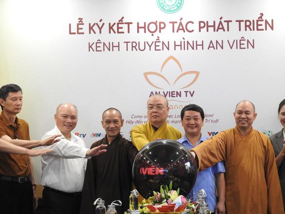 Giáo hội Phật giáo Việt Nam tiếp quản kênh Truyền hình An Viên - Ảnh 3.