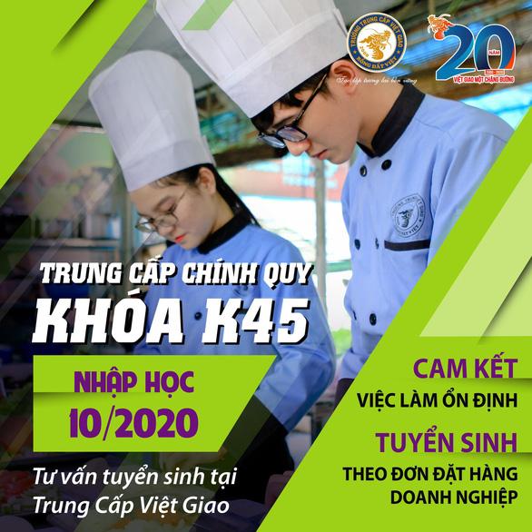 Trung cấp Việt Giao Tuyển sinh Khóa 45 - Ảnh 3.
