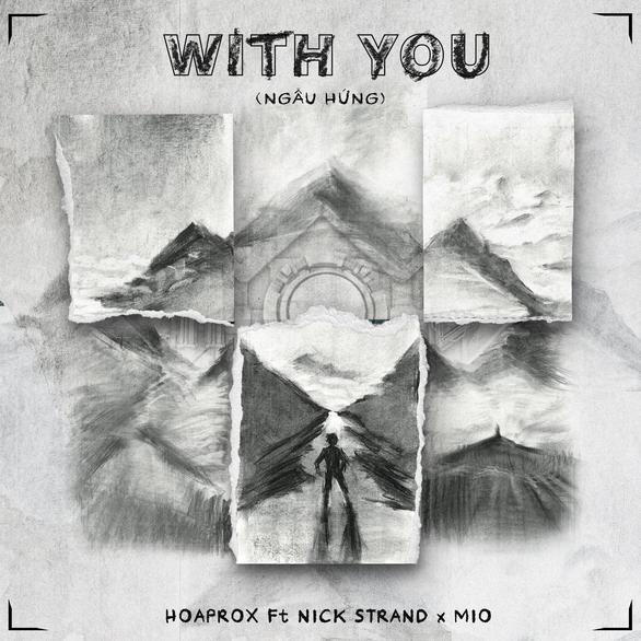 Hoaprox bắt tay DJ quốc tế Nick Strand, Mio chia sẻ ca khúc ý nghĩa thời giãn cách xã hội - Ảnh 1.