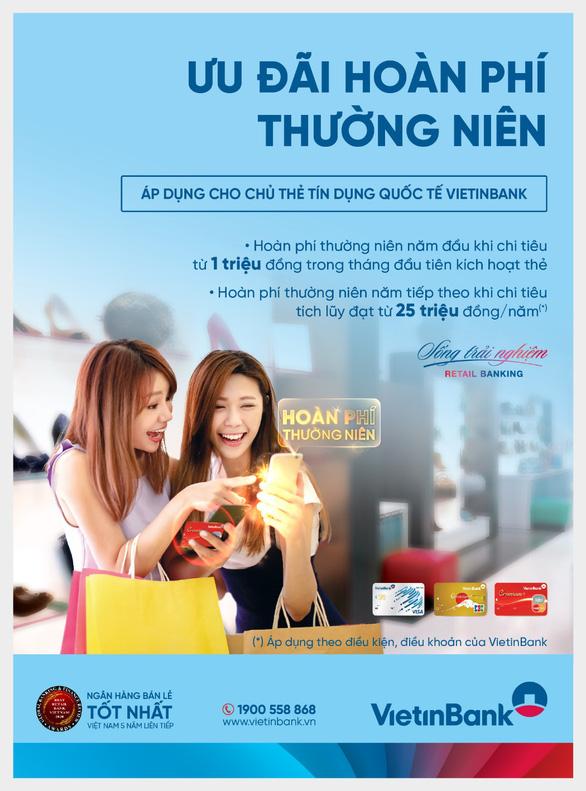 Hoàn phí thường niên cho chủ thẻ tín dụng quốc tế VietinBank - Ảnh 1.