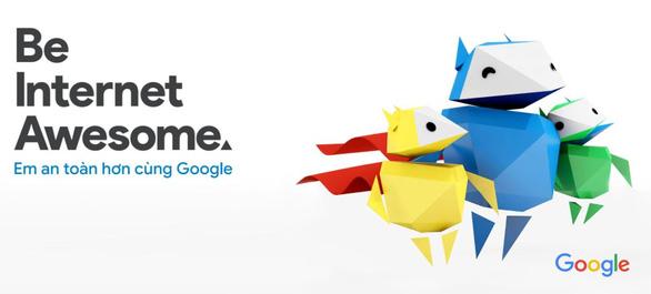 Google trình làng dự án an toàn kỹ thuật số và quyền công dân số cho trẻ em Việt Nam - Ảnh 1.