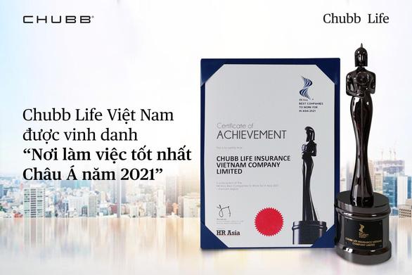 Chubb Life Việt Nam: Nơi làm việc tốt nhất Châu Á 2021 - Ảnh 1.