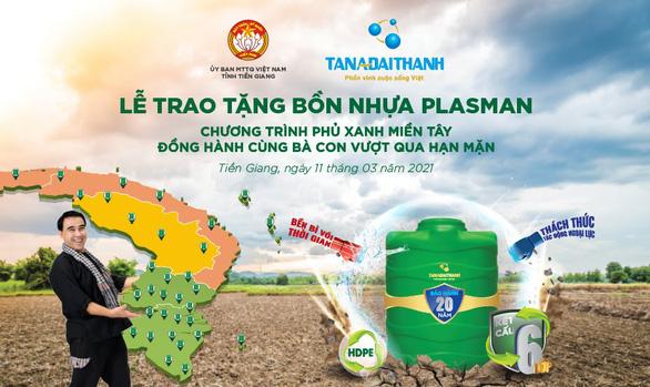 Tân Á Đại Thành tặng 2.000 bồn nhựa Plasman cho người dân vùng hạn mặn - Ảnh 1.