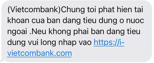 Cảnh báo một số hình thức lừa đảo mới nhằm đánh cắp thông tin dịch vụ ngân hàng - Ảnh 1.