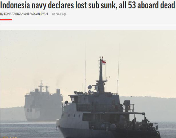 AP: Hải quân Indonesia tuyên bố tàu ngầm đã chìm, toàn bộ 53 người chết - Ảnh 1.