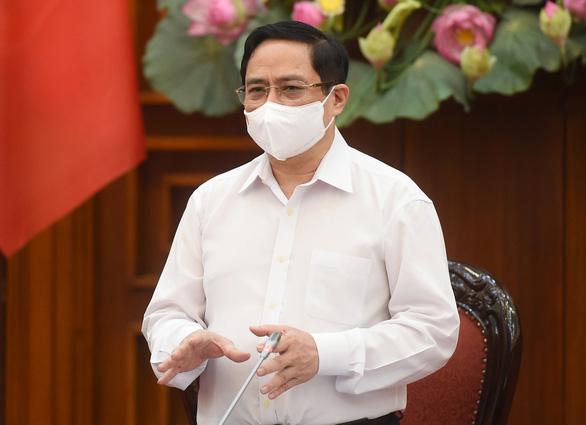 Dịch bệnh phức tạp, Thủ tướng nhấn mạnh chuyển trạng thái phòng ngự sang tấn công - Ảnh 1.