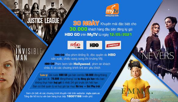 Ra mắt gói HBO GO, truyền hình MyTV tung khuyến mãi hấp dẫn cho khách hàng - Ảnh 1.