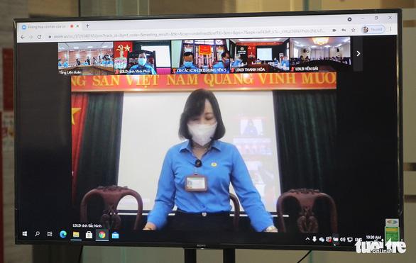 Tổng LĐLĐ Việt Nam dành 1,5 tỉ đồng hỗ trợ công nhân bị ảnh hưởng COVID-19 - Ảnh 3.