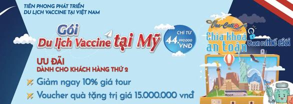 Công ty du lịch Việt Nam bán tour đi Mỹ tiêm vắc xin - Ảnh 1.