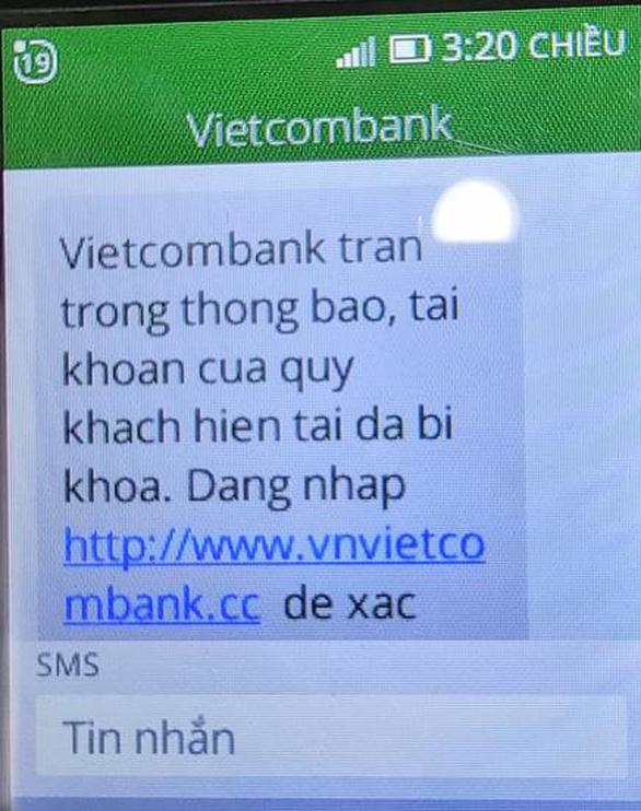 Cảnh báo mạo danh tin nhắn của Vietcombank chiếm đoạt tiền của khách - Ảnh 1.
