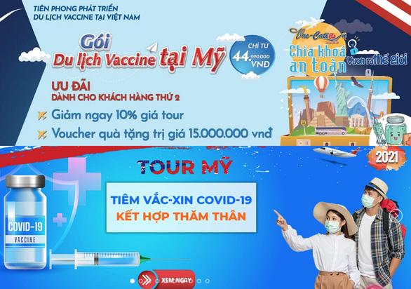 Tại sao tạm ngừng tour đi Mỹ tiêm vắc xin? - Ảnh 1.