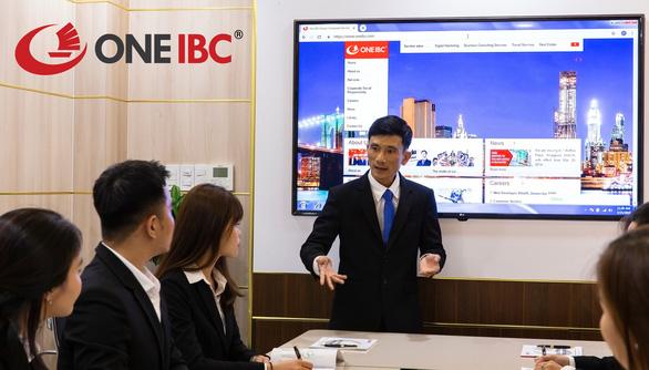 Kinh doanh xuyên biên giới – Mở rộng thị trường cùng One IBC - Ảnh 2.
