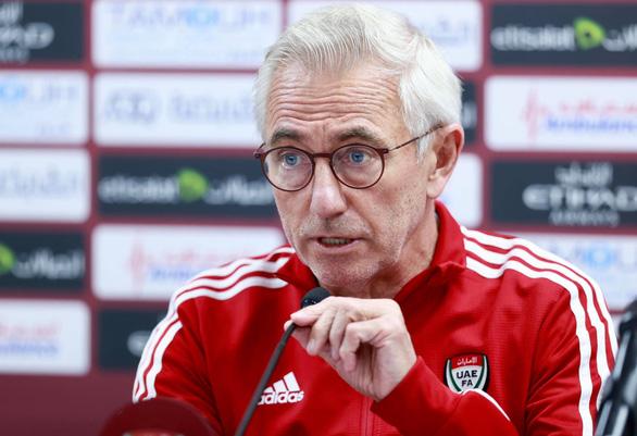 HLV Bert van Marwijk: Tuyển UAE bây giờ mạnh hơn lúc thua Việt Nam ở lượt đi - Ảnh 1.