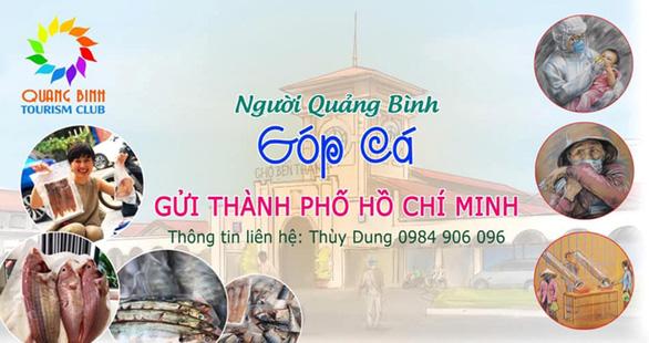 Người Quảng Bình rủ nhau góp cá gửi dân vùng dịch ở TP.HCM - Ảnh 1.