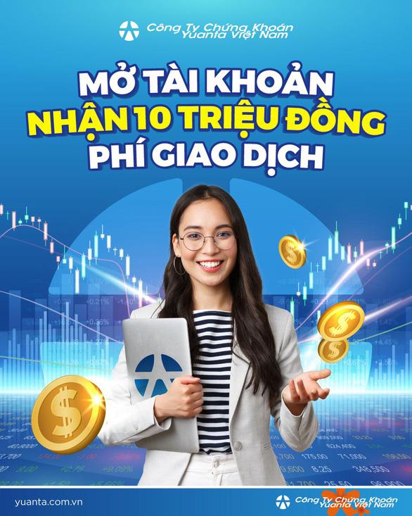 Yuanta Việt Nam: Mở tài khoản chứng khoán, tặng đến 10 triệu phí giao dịch - Ảnh 1.