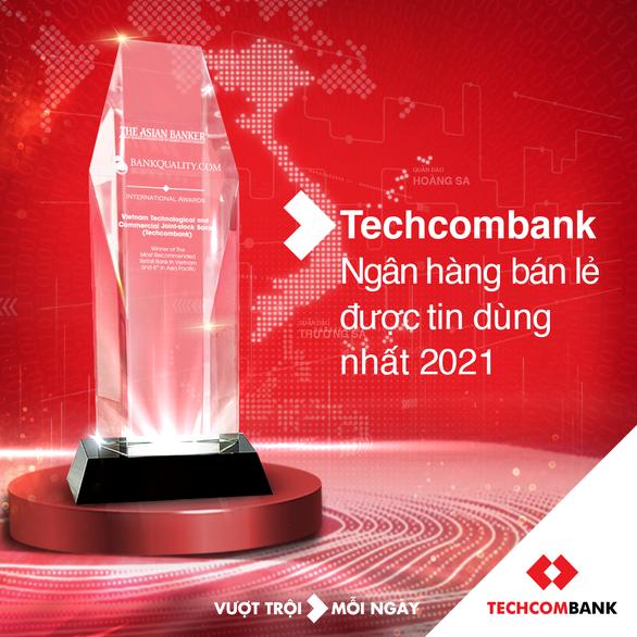 Techcombank được chọn là Ngân hàng bán lẻ được tin dùng nhất tại Việt Nam - Ảnh 1.