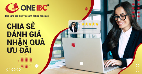 Cùng One IBC 'Chia sẻ đánh giá – Nhận quà ưu đãi' - Ảnh 2.