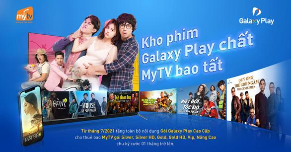 Giãn cách xã hội, người Việt giải trí tại gia cùng truyền hình MyTV - Ảnh 3.