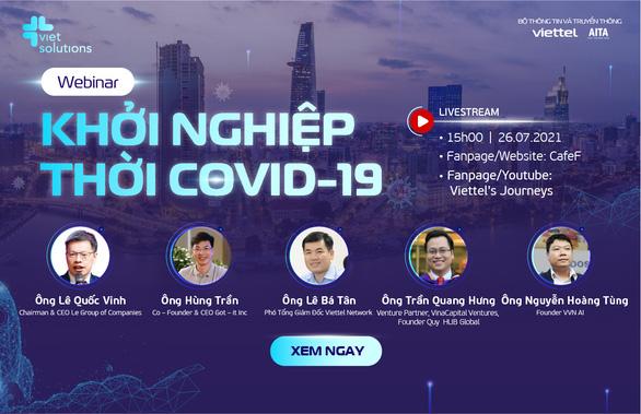 Hai hội thảo trực tuyến đặc biệt tìm lối đi cho startup thời COVID-19 - Ảnh 1.