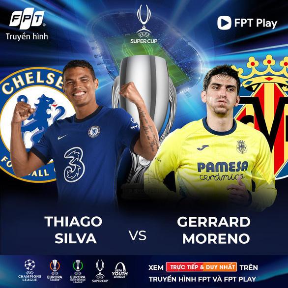 Điểm mặt những cặp đối đầu đáng chú ý trong trận tranh Super Cup 2021 giữa Chelsea và Villarreal - Ảnh 3.