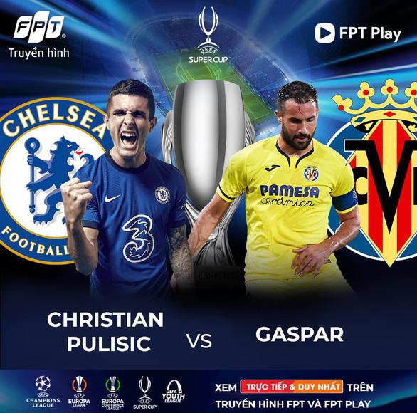 Điểm mặt những cặp đối đầu đáng chú ý trong trận tranh Super Cup 2021 giữa Chelsea và Villarreal - Ảnh 4.
