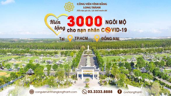 Công Viên Vĩnh Hằng hiến tặng 3.000 ngôi mộ cho nạn nhân COVID-19 - Ảnh 1.