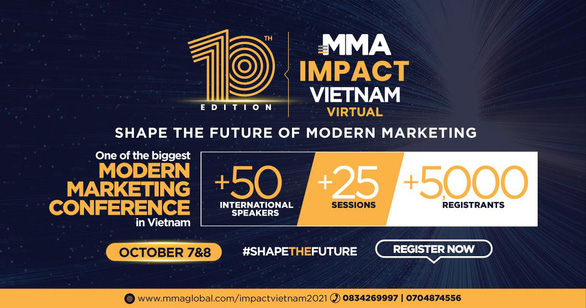 MMA 2021 – cùng chuyên gia đầu ngành vén màn tương lai tiếp thị hiện đại - Ảnh 1.