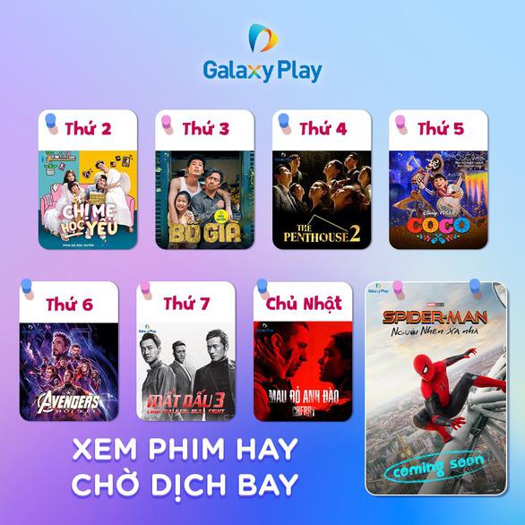 Galaxy Play - ứng dụng xem phim đáng chọn trong mùa dịch - Ảnh 4.