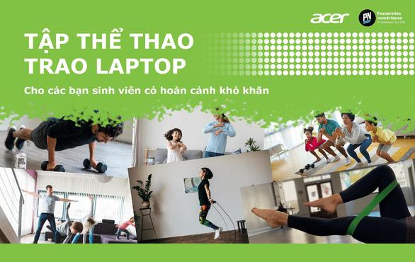 Acer Việt Nam phát động chiến dịch Tập thể thao - Trao laptop - Ảnh 1.