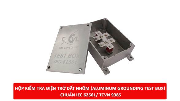 Cát Vạn Lợi sản xuất hộp kiểm tra điện trở tiếp địa đạt chuẩn IEC 62561 - Ảnh 1.