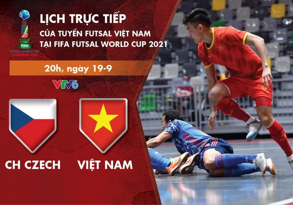 Lịch thi đấu futsal Việt Nam - CH Czech ở World Cup 2021 - Ảnh 1.
