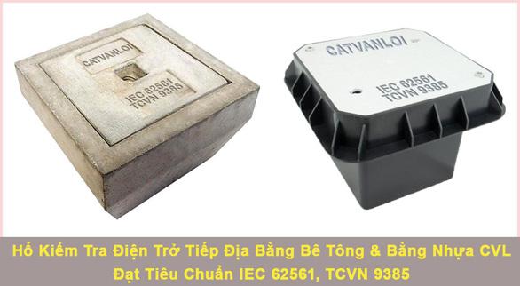 Cát Vạn Lợi sản xuất hố kiểm tra tiếp địa bê tông đạt chuẩn IEC 62561 - Ảnh 1.