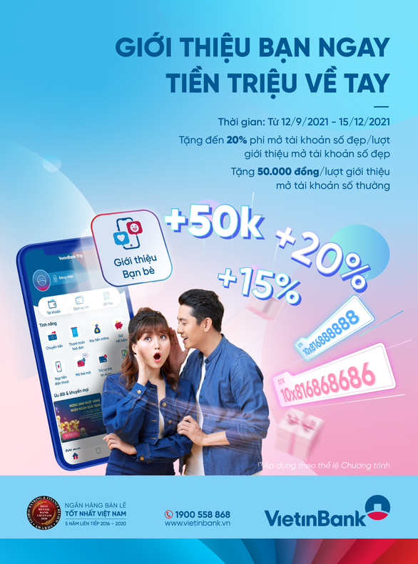 VietinBank tặng tiền không giới hạn khi giới thiệu người mở tài khoản - Ảnh 1.