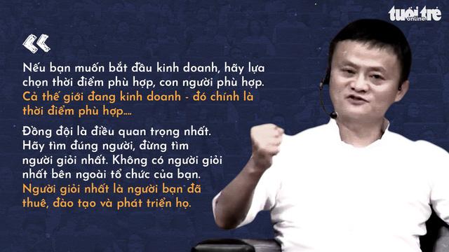 Những lời khuyên của tỉ phú Jack Ma cho giới trẻ Việt - Ảnh 8.