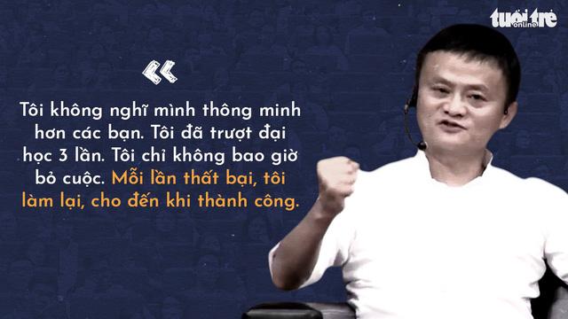 Những lời khuyên của tỉ phú Jack Ma cho giới trẻ Việt - Ảnh 5.