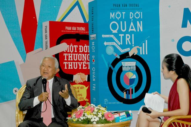 Một đời quản trị - những trang sách từ cuộc đời Giáo sư Phan Văn Trường - Ảnh 3.