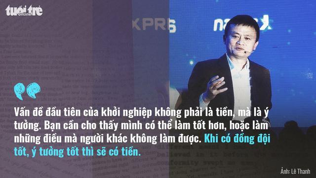 Tỉ phú Jack Ma: Khởi nghiệp phải có tình yêu - Ảnh 5.