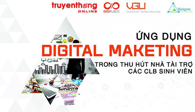 Ứng dụng Digital Marketing trong thu hút nhà tài trợ CLB sinh viên - Ảnh 1.