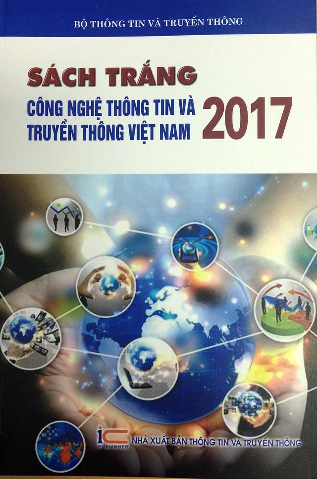 Công bố Sách trắng công nghệ thông tin và truyền thông 2017 - Ảnh 2.