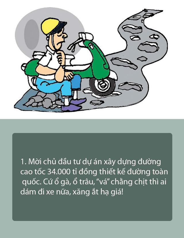 10 biện pháp vui để hạ giá xăng dầu - Ảnh 1.