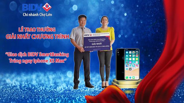 BIDV Chợ Lớn trao thưởng chương trình  Giao dịch BIDV Smartbanking trúng ngay Iphone XS Max - Ảnh 1.