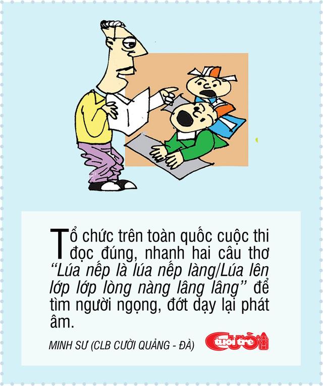 10 biện pháp vui giải quyết chuyện người Việt nói ngọng - Ảnh 8.