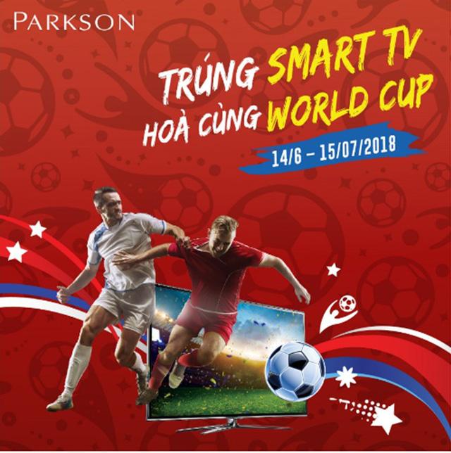 Parkson tặng 7 Smart TV hưởng ứng mùa World Cup cuồng nhiệt - Ảnh 2.