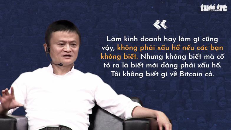 Những lời khuyên của tỉ phú Jack Ma cho giới trẻ Việt - Ảnh 11.