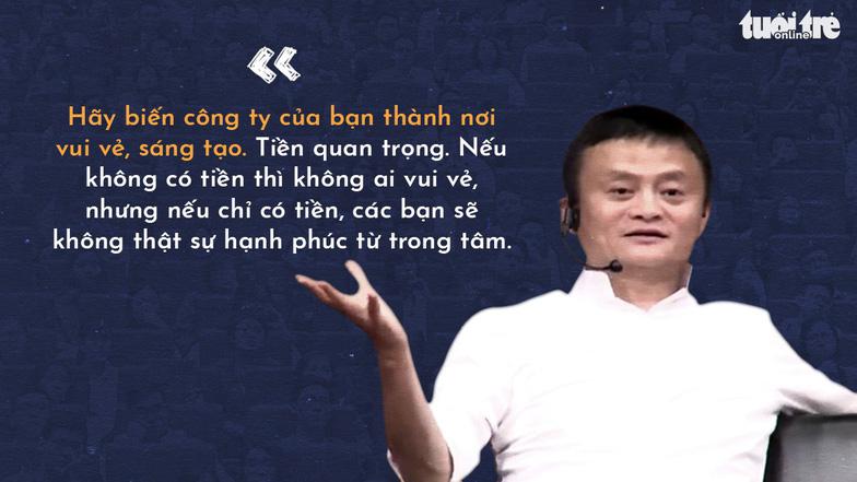 Những lời khuyên của tỉ phú Jack Ma cho giới trẻ Việt - Ảnh 9.