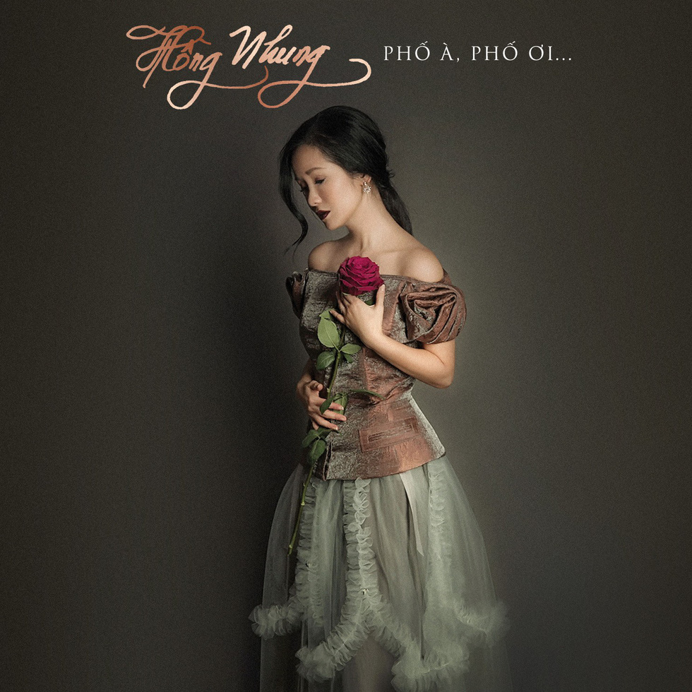 Hồng Nhung: diva chẳng cần hát nhạc diva - Ảnh 3.